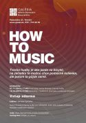 How to music?